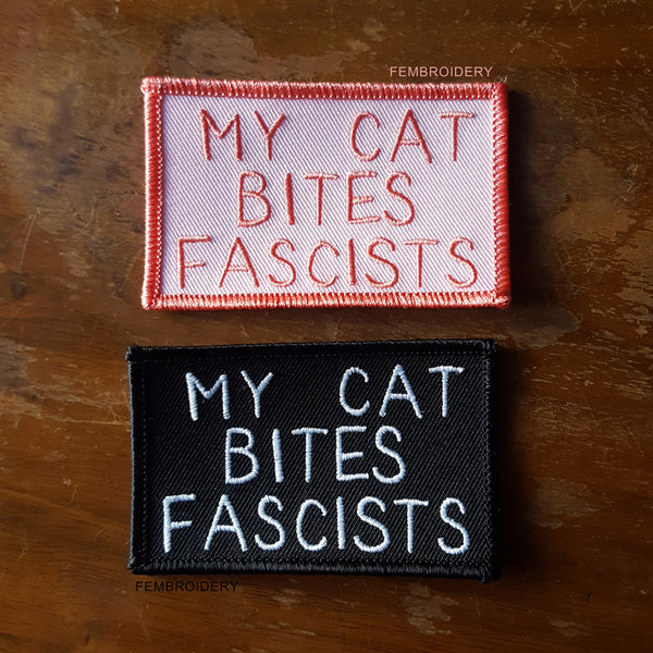 My Cat Bites Fascists Aufnäher