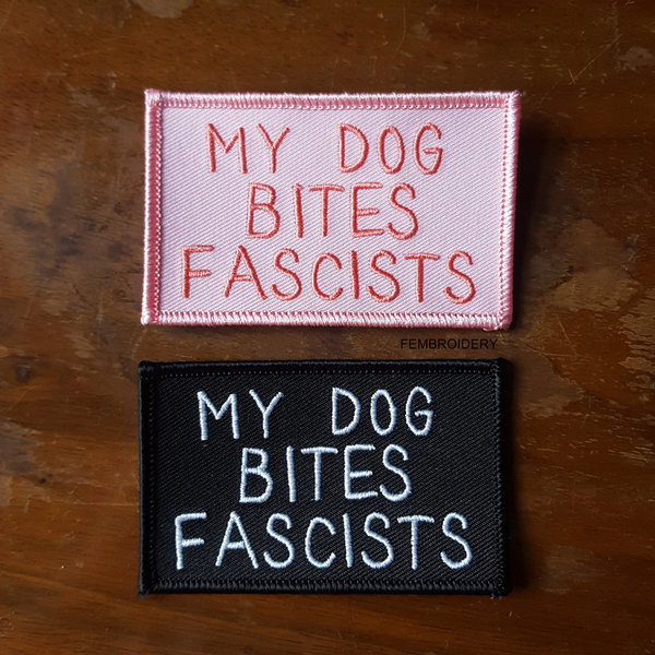 My Dog Bites Fascists